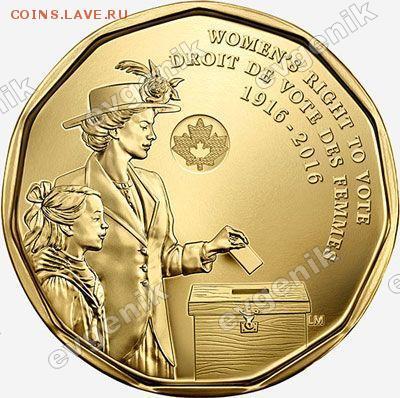 Польша-2017 ИндустрРайон -США-КАНАДА-2017-РФ-Порту-Казах- - ca_1dollar_2016_the_100th_anniversary_of_womens_right_to_vote_pic