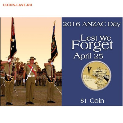 Блокада29р Конституция 95Ну погоди450Армия320,1е муль1050 - 2016 Australia Anzac Day Lest We Forget $1 Coin 1-14.99