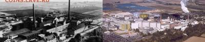 Частные выпуски нотгельдов Германии. Обзорная тема. - Сахарная фабрика в 1928 году и в насстоящее время