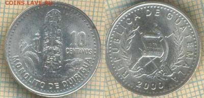 Гватемала 10 сентаво 2000 г., до 16.07.2019 г. 22.00 по Моск - Гватемалм 10 сентаво  2000  6553