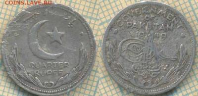 4 рупии 1949 г., до 16.07.2019 г. 22.00 по Москве - Пакистан четверть рупии 1949  6555