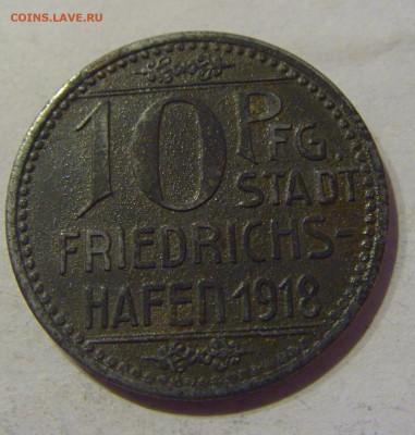 Нотгельд 10 пф 1918 Фридрихсхафен №3 09.03.21 22:00 М - CIMG9823.JPG